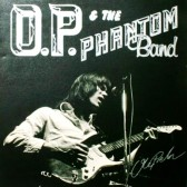O.P. & The Phantom Band