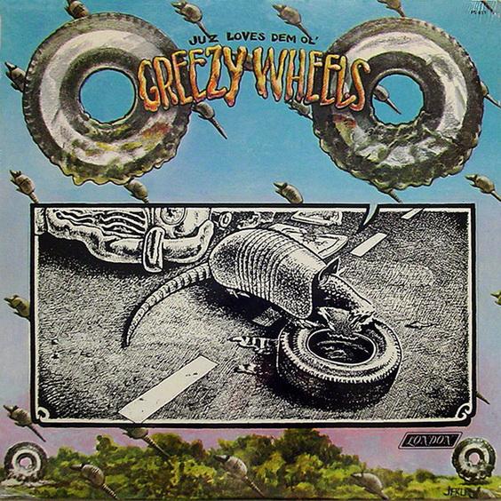 Greezy Wheels