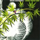 Brian Davison's Every Which Way