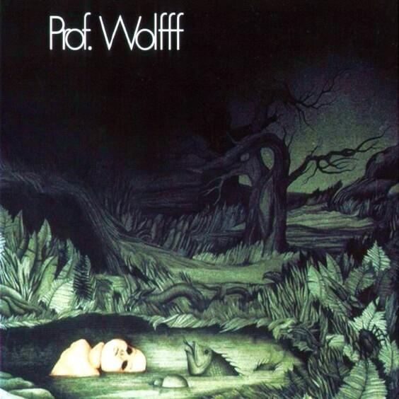 Prof. Wolfff - Prof. Wolfff 1972 (Germany, Krautrock/Heavy Progressive Rock)