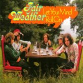Fair Weather - Let Your Mind Roll On 1972 (UK, Hard/Pop Rock)