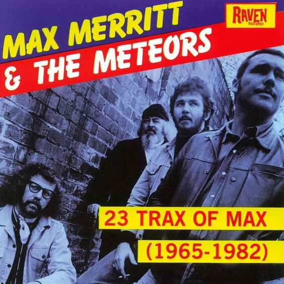 Max Merritt & The Meteors - 23 Trax Of Max (1965-1982) 1991 (New Zealand, Rhythm & Blues/Soul)