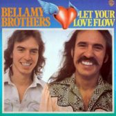 Bellamy Brothers - Let Your Love Flow 1976 (USA, Country/Soft Rock)
