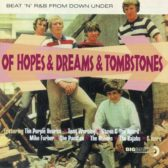 V/A - Of Hopes And Dreams And Tombstones 2002 (Australia, Beat/Garage Rock)