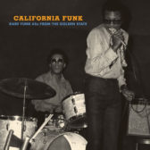V/A - California Funk: Rare Funk 45's From The Golden State 2010 (USA, Funk/Psychedelic Soul)