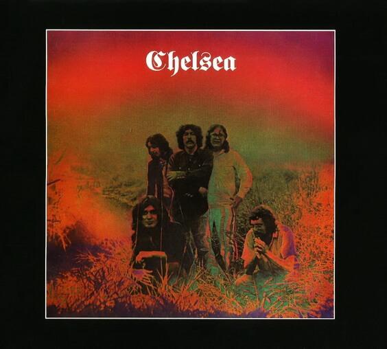 Chelsea - Chelsea 1970 (USA, Psychedelic Rock)