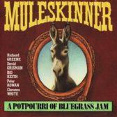 Muleskinner – A Potpourri Of Bluegrass Jam 1974 (USA, Progressive Bluegrass/Country Rock)