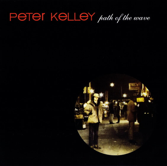 Peter Kelley - Path Of The Wave 1969 (USA, Psychedelic/Folk Rock)