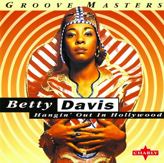 Betty Davis - Hangin' Out In Hollywood 1995 (USA, Funk/Soul)