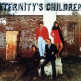 Eternity's Children - Eternity's Children 1968 (USA, Sunshine Pop)