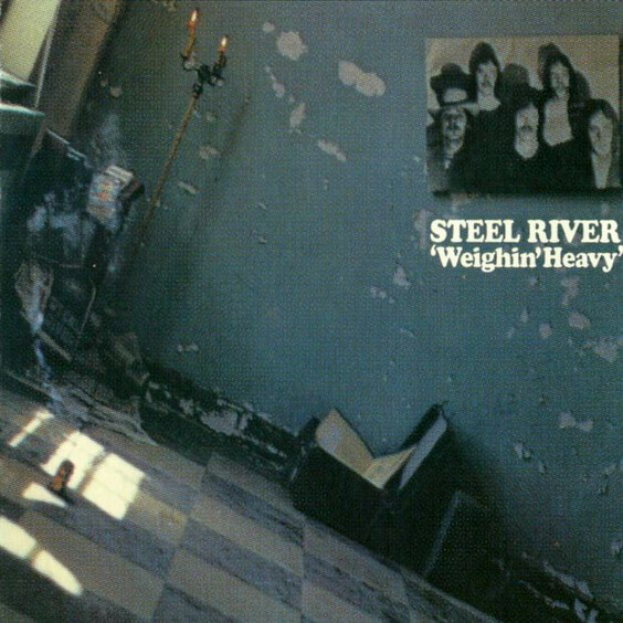 Steel River - Weighin' Heavy 1970 (Canada, Hard/Psychedelic/Blues Rock)
