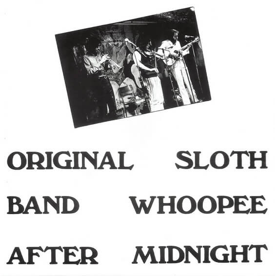 Original Sloth Band - Whoopee After Midnight 1973 (Canada, Blues