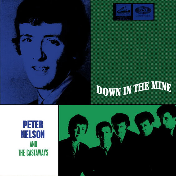 Peter Nelson And The Castaways - Down In The Mine 2017 (New Zealand, Rhythm & Blues/Garage Rock)