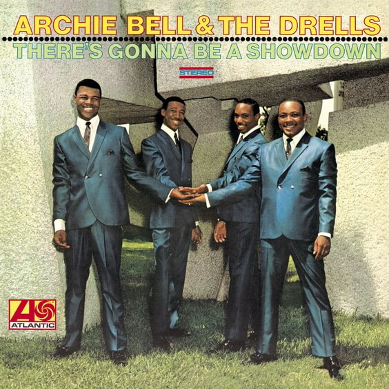 Archie Bell & The Drells - There's Gonna Be A Showdown 1969 (USA, Soul)
