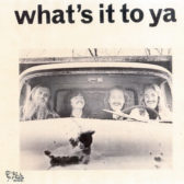What's It To Ya - What's It To Ya 1975 (USA, Pop/Progressive Rock)