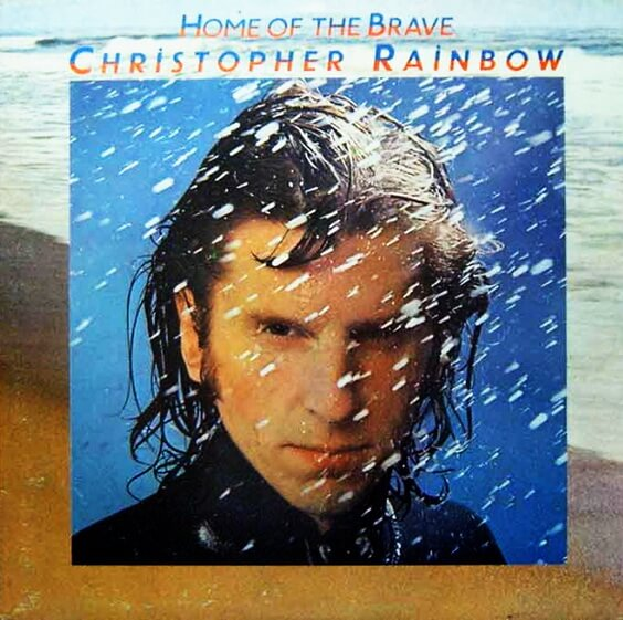 Christopher Rainbow - Home Of The Brave 1975 (UK, Pop Rock)