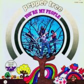 Pepper Tree – You're My People 1971 (Canada, Psychedelic/Pop Rock)