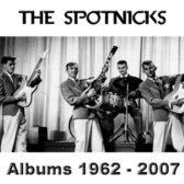 The Spotnicks - Albums 1962 - 2007 (Sweden, Beat/Surf/Rock & Roll)