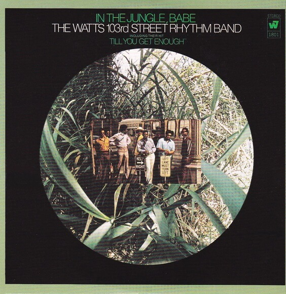 The Watts 103rd Street Rhythm Band – In The Jungle, Babe 1969 (USA, Funk/Soul)