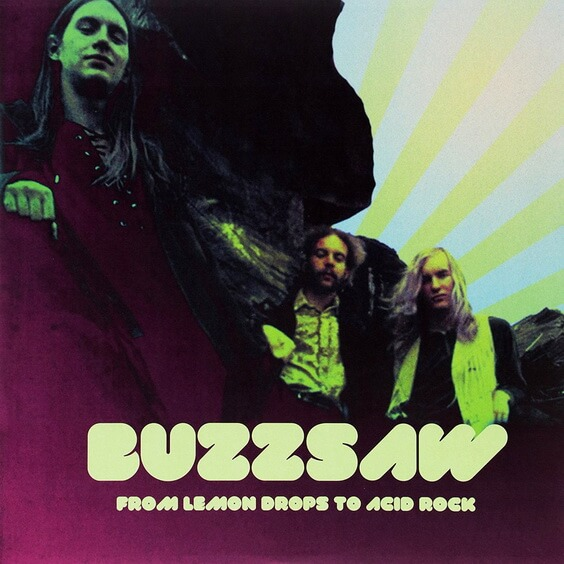 Buzzsaw - From Lemon Drops To Acid Rock 2015 (USA, Psychedelic/Acid Rock)