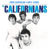 The Californians - The Singles 1967-1969 (UK, Sunshine Pop/Surf/Pop Rock)