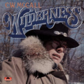 C.W. McCall – Wilderness 1976 (USA, Country)