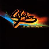 Solution – ...It's Only Just Begun... 1980 (Netherlands, Progressive/Jazz Rock)