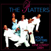 The Platters - Four Platters And One Lovely Dish 1994 (USA, Doo Wop/Soul/Rhytm & Blues)