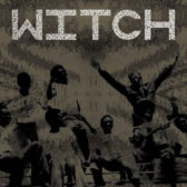 Witch - We Intend To Cause Havoc! 2012 (Zambia, Garage/Psychedelic Rock/Funk/Soul)