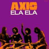 Axis - Ela Ela 1972 (Greece, Progressive Rock)