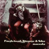 Fingletoad, Strange & Siho – Mazzola 2004 (USA, Psychedelic Rock)