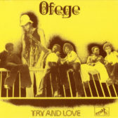 Ofege – Try And Love 1973 (Nigeria, Psychedelic/Funk Rock)