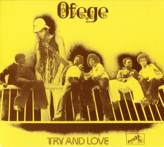 Ofege ‎– Try And Love 1973 (Nigeria, Psychedelic/Funk Rock)