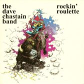 The Dave Chastain Band ‎– Rockin' Roulette 1980 (USA, Southern Rock)